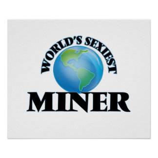 World's Sexiest Miner Poster