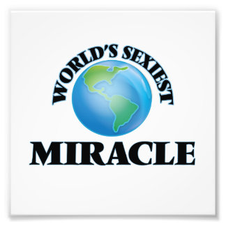 World's Sexiest Miracle Photographic Print