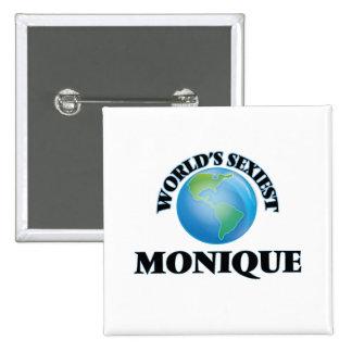 World's Sexiest Monique Pinback Buttons