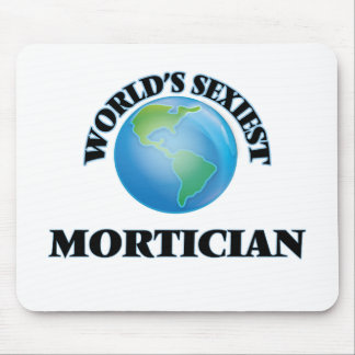 World's Sexiest Mortician Mousepads