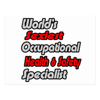 World's Sexiest Occ Health and Safety Specialist Postcard