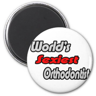 World's Sexiest Orthodontist Magnet