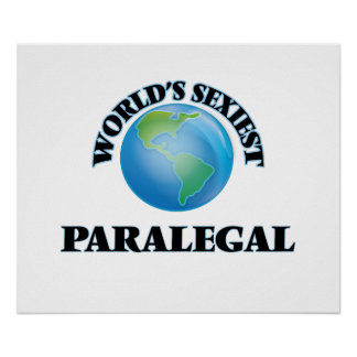 World's Sexiest Paralegal Posters