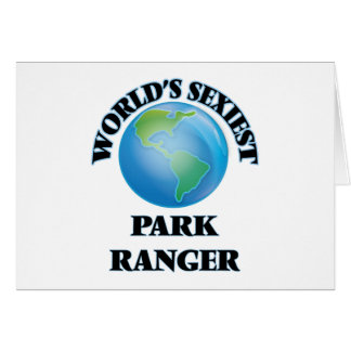 World's Sexiest Park Ranger Greeting Cards