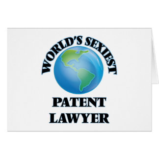 World's Sexiest Patent Lawyer Greeting Cards