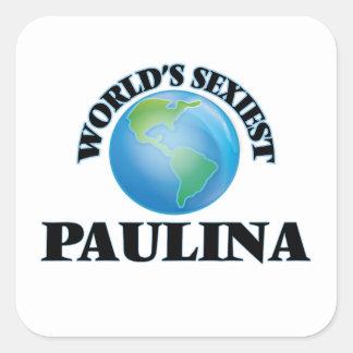 World's Sexiest Paulina Square Sticker