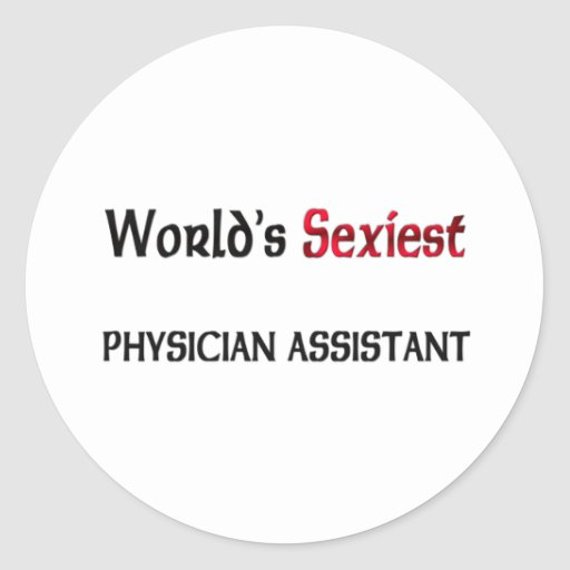 World's Sexiest Physician Assistant Sticker