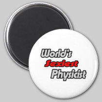 World's Sexiest Physicist Magnet