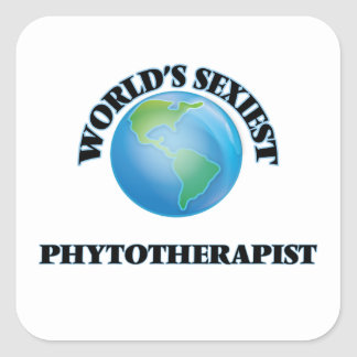World's Sexiest Phytotherapist Square Sticker