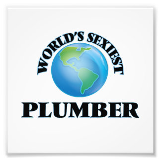 World's Sexiest Plumber Photo Print