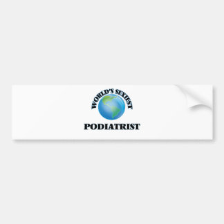 World's Sexiest Podiatrist Bumper Stickers