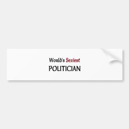 World's Sexiest Politician Car Bumper Sticker