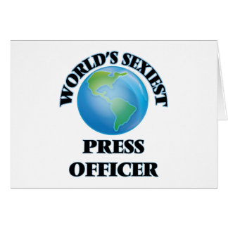 World's Sexiest Press Officer Greeting Card