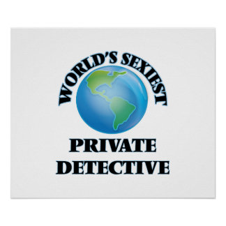 World's Sexiest Private Detective Posters