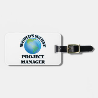 World's Sexiest Project Manager Bag Tag