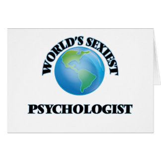 World's Sexiest Psychologist Greeting Cards