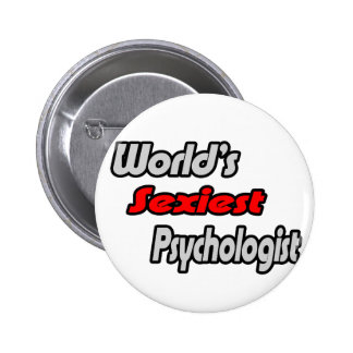 World's Sexiest Psychologist Pinback Button