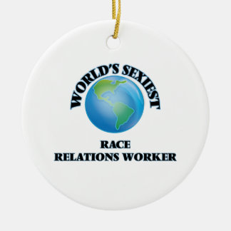 World's Sexiest Race Relations Worker Christmas Tree Ornaments