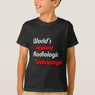 World's Sexiest Radiologic Technologist T-Shirt