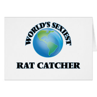World's Sexiest Rat Catcher Greeting Cards