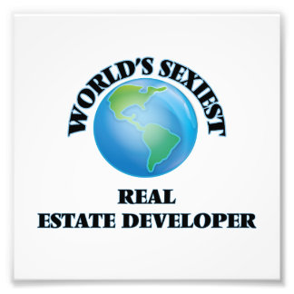 World's Sexiest Real Estate Developer Photo Art