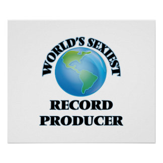 World's Sexiest Record Producer Poster