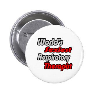 World's Sexiest Respiratory Therapist Pinback Button