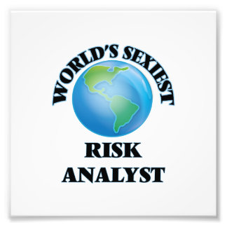 World's Sexiest Risk Analyst Photographic Print