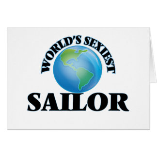 World's Sexiest Sailor Greeting Cards