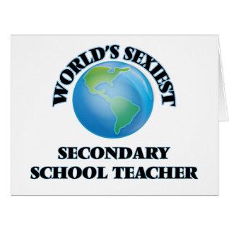 World's Sexiest Secondary School Teacher Greeting Cards
