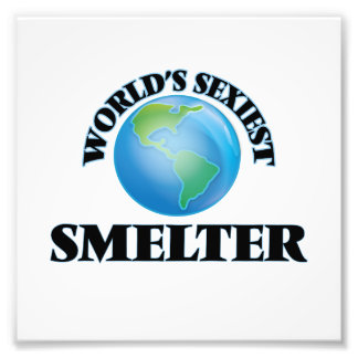 World's Sexiest Smelter Photo Print