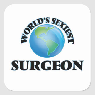 World's Sexiest Surgeon Square Stickers