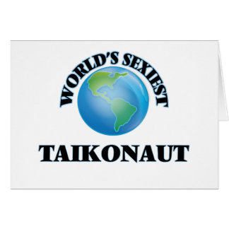 World's Sexiest Taikonaut Card