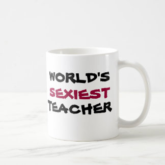 WORLD'S SEXIEST TEACHER, coffee cup