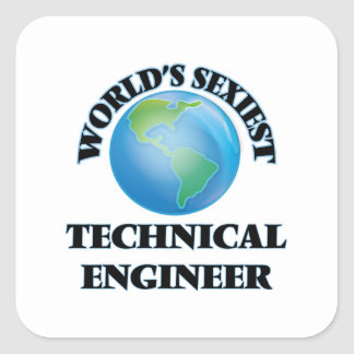 World's Sexiest Technical Engineer Square Sticker