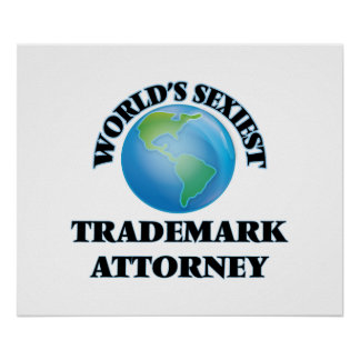 World's Sexiest Trademark Attorney Poster