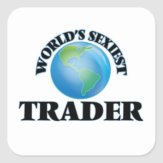 World's Sexiest Trader Square Sticker