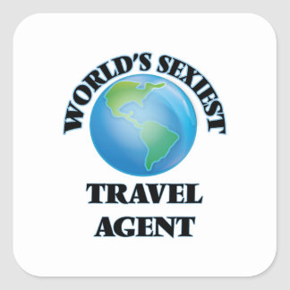 World's Sexiest Travel Agent Square Sticker