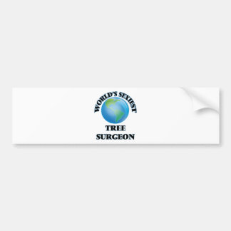 World's Sexiest Tree Surgeon Bumper Stickers