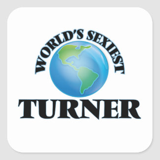 World's Sexiest Turner Square Sticker
