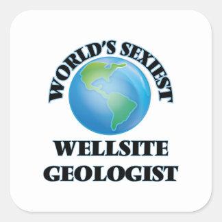 World's Sexiest Wellsite Geologist Square Sticker