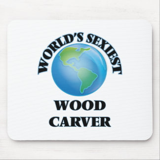 World's Sexiest Wood Carver Mousepads