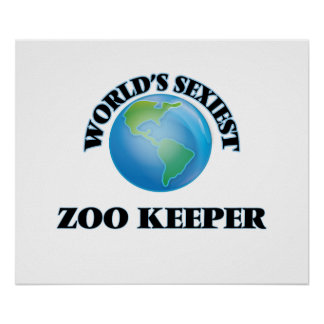 World's Sexiest Zoo Keeper Poster