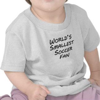 World's Smallest Soccer Fan T-shirts