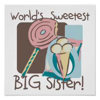 World's Sweetest Big Sister Poster