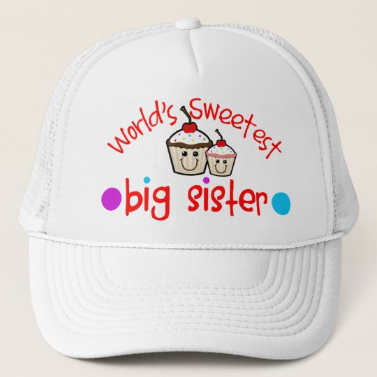 World's Sweetest Big Sister Trucker Hat