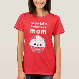 World's Sweetest Cupcake Mom T-Shirt