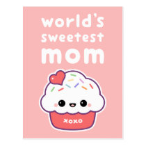World's Sweetest Mom Postcard