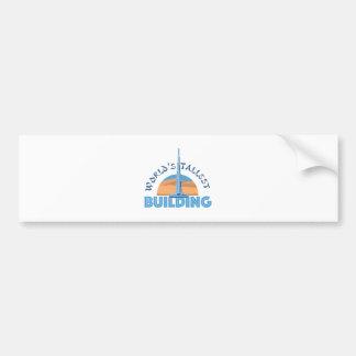 Worlds Tallest Building Bumper Sticker