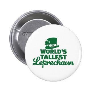 World's tallest Leprechaun Button